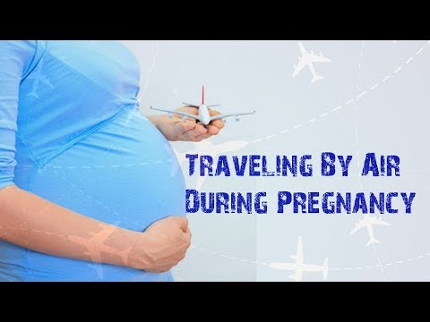 Traveling By Air During Pregnancy