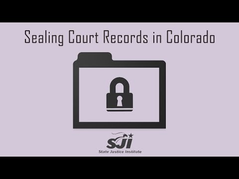 Sealing Court Records In Colorado