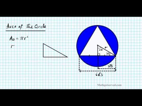 special triangles inscribed area of shaded region equilateral circle