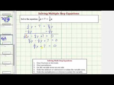 Ex: Solve a Multiple Step Equation with Fractions - 1/2y+7=1/8y (Keep Fractions)