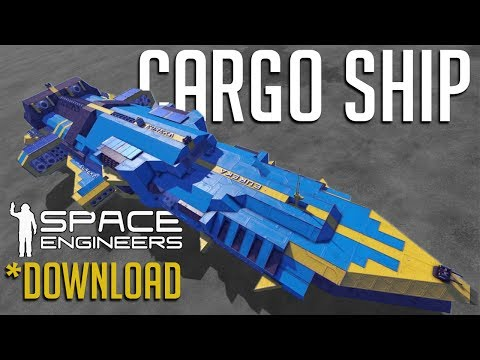 AMAZING CARGO SHIP!! Space Engineers Big Ship Download