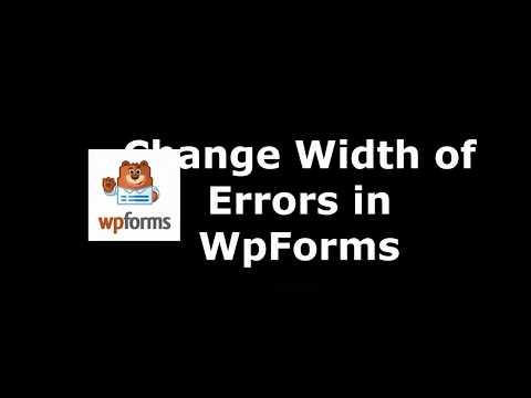 Trick to Modify Errors Max Width in WpForms
