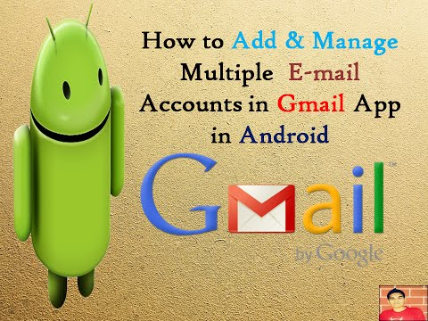 Add & Manage Multiple Email Accounts In One Gmail App In Android