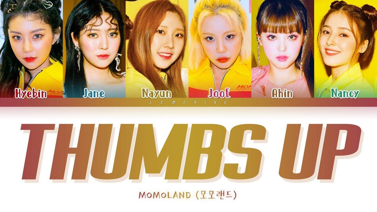 MOMOLAND Thumbs Up  (모모랜드 Thumbs Up 가사) [Color Coded Lyrics/Han/Rom/Eng]