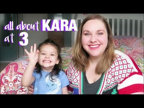 All About Kara: 3 Year Update! | Toddler Tag (interview)