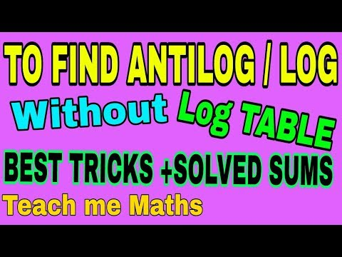 Calculate log and antilog without log table & calculator  ( लघुगणक / प्रतिलघुगणक बिना table के)