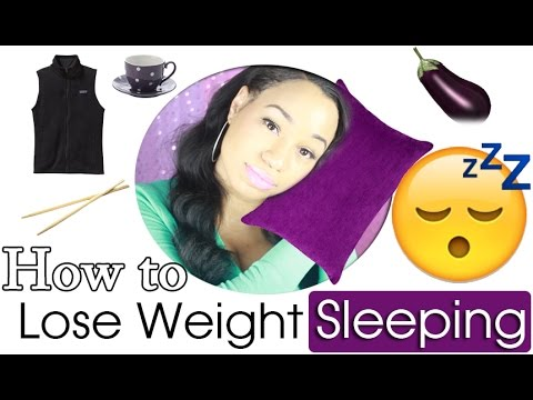 How to Lose Weight while you Sleep