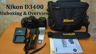 Nikon D3400 Unboxing and Overview (2017)|| Best in class!!!!!!!