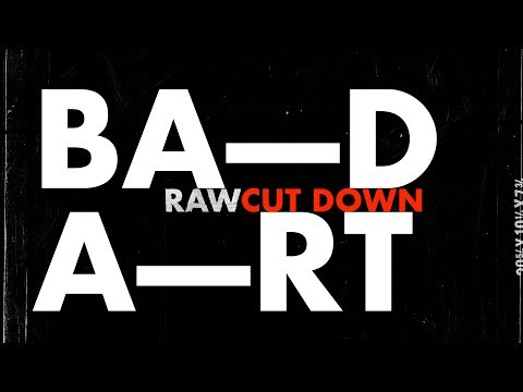 Why Being Bad Is Good For Art– 3 min edit