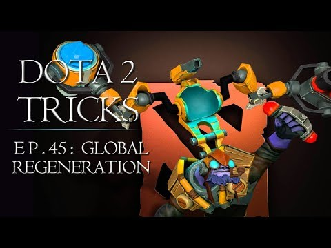Dota 2 Tricks - Global Regeneration