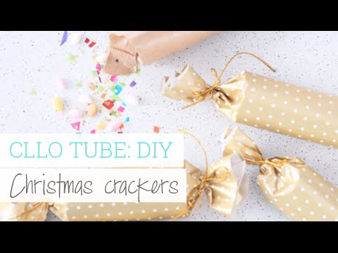 CLLO TUBE: DIY - Christmas crackers