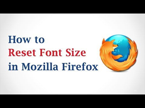 How to Reset the Font Size in Mozilla Firefox