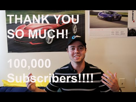 THANK YOU SO MUCH!!! 100,000 Subscribers + Epic Car Sounds!