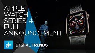 Apple Watch Series 4 - Full Announcement