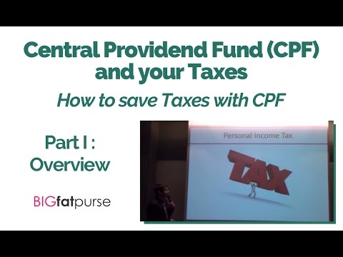 CPF and Taxes - How to Save Taxes using your CPF - Overview