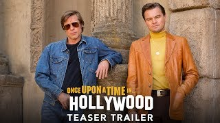 Download ONCE UPON A TIME IN HOLLYWOOD - Official Teaser Trailer (HD) Video