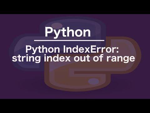 Python IndexError: string index out of range