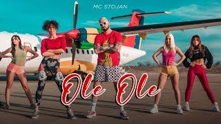 MC STOJAN - OLE OLE (OFFICIAL VIDEO)