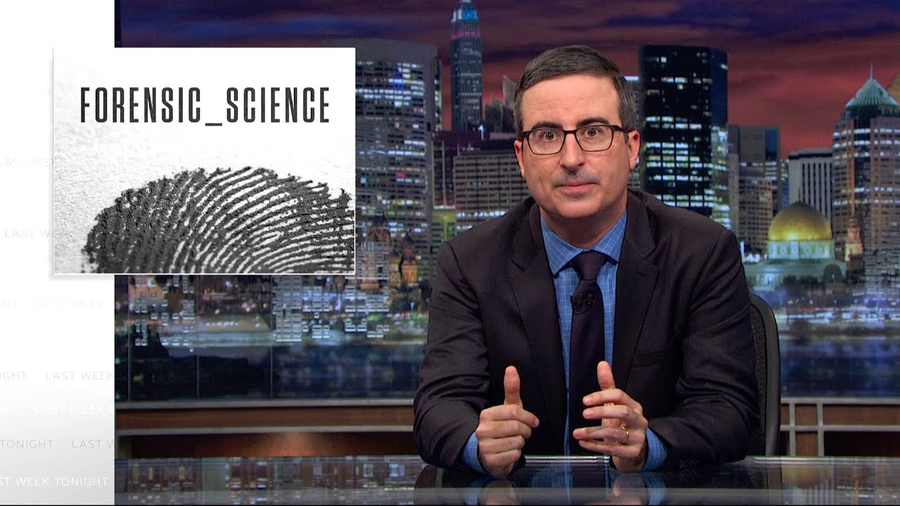 Forensic Science: Last Week Tonight with John Oliver (HBO)