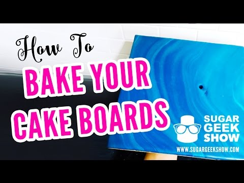 How to Bake Your Cake Boards