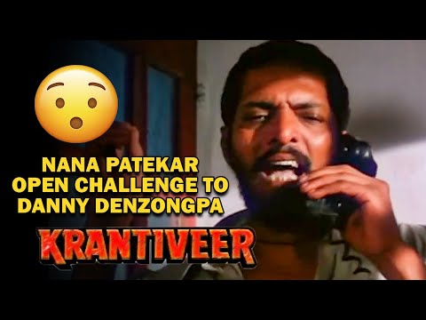 Xxx Mp4 Nana Patekar Open Challenge To Danny Denzongpa Krantiveer Movie 3gp Sex