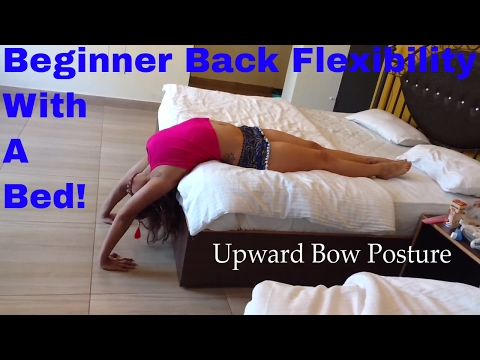 Beginner Back Flexibility With A Bed!
