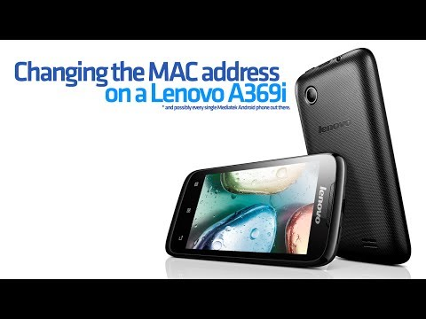 How to change the MAC address on a Lenovo A369i