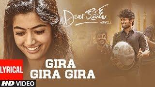 Dear Comrade Telugu - Gira Gira Gira Lyrical Video Song | Vijay Deverakonda | Rashmika |Bharat Kamma