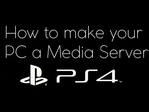 How to make your PC a Media Server for the PS4!!! (NO USB NEEDED!!!)