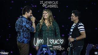 Zé Henrique & Gabriel - Um Louco (Part. Marilia Mendonça) - DVD Histórico