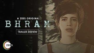 Bhram | Trailer Review | Kalki Koechlin | A ZEE5 Original