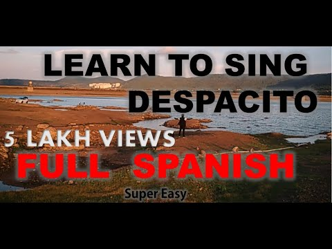 Learn to Sing Complete Despacito FULL Spanish Super Easy