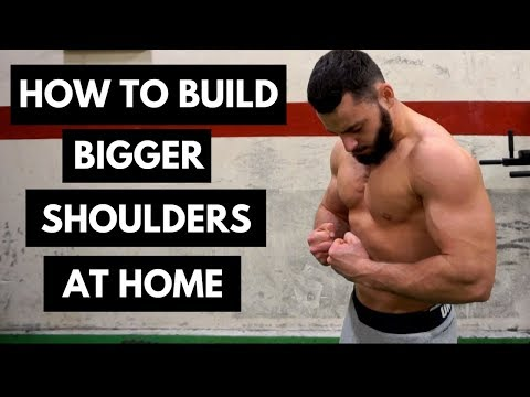 How To Build Bigger Shoulders At Home - Without Weights