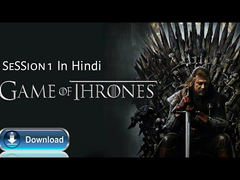 #GameOfThorens Game Of Thrones Session 1 In Hindi,  Hindi Game Of Thrones..