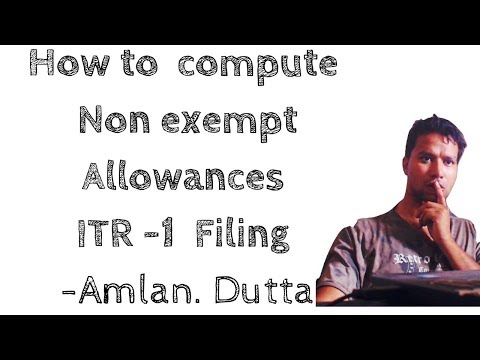 HOW TO COMPUTE NON EXEMPT ALLOWANCES FOR TAX FILING| ITR 1 | AY 2018 19