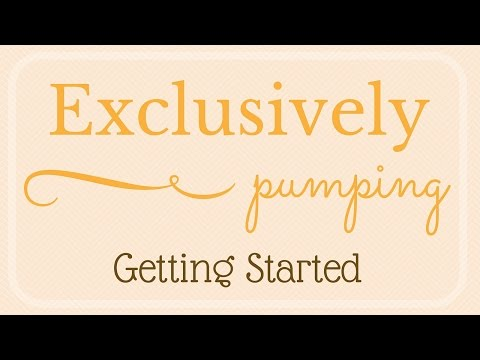 Exclusively Pumping // Getting Started