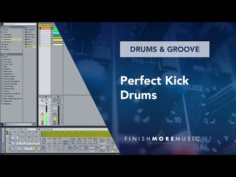 Ableton Tutorial - Perfect Kick Drums