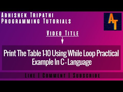 Table 1- 10 Using While Loop Part-62 # while # While Loop # C-Tutorial #Table # Table In C Language