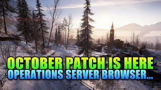 Operations Server Browser Is Here! - October Patch | Battlefield 1 Update