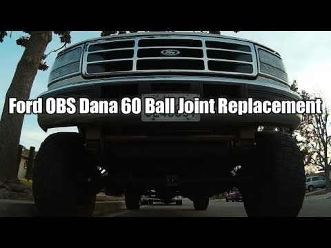 Ford OBS;  F350 Dana 60 Ball Joint Replacement