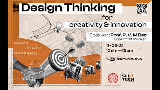 IIT Delhi lecture of Sci-Tech Spins Series: Design Thinking for Creativity \u0026 Innovation