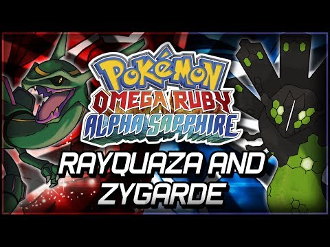 Pokémon Omega Ruby and Alpha Sapphire | Rayquaza and Zygarde