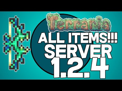 Terraria ALL ITEMS 1.2.4 [Server Online]