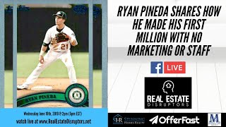 Ryan Pineda Shares How He Made His First Million With No Marketing Or Staff