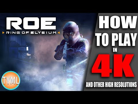 Ring Of Elysium (ROE) Play at Ultra High Resolutions (2k/4k) \\ Play Above 1080p \\ Takes 10 Seconds