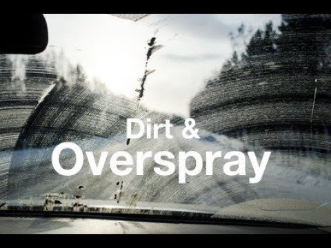 Removing Overspray Contaminants from Windshield