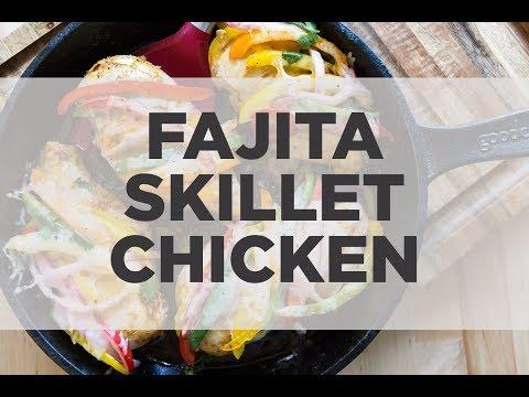 Fajita Skillet Chicken