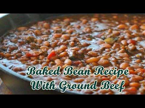 Baked Bean Recipe With Ground Beef