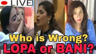 BIG BOSS 10 | 13th JAN 2017 Ep | SS speaks Live | Who is wrong? LOPA or BANI?