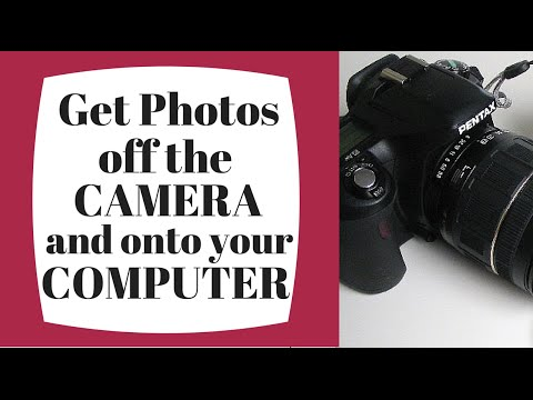 Get Photos off Your Camera and Onto Your Computer